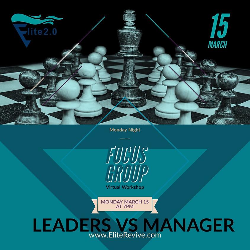 Leader Versus Manager