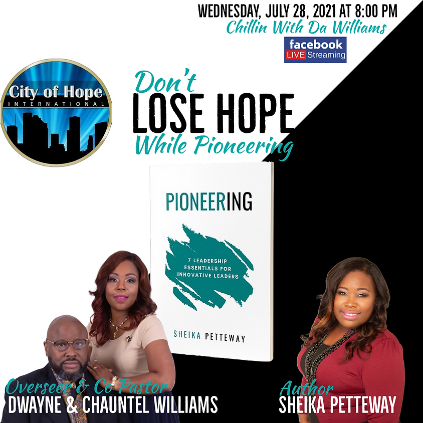 Don't Lose Hope While Pioneering | Chilling With DA Williams