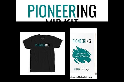 PIONEERING VIP Kit