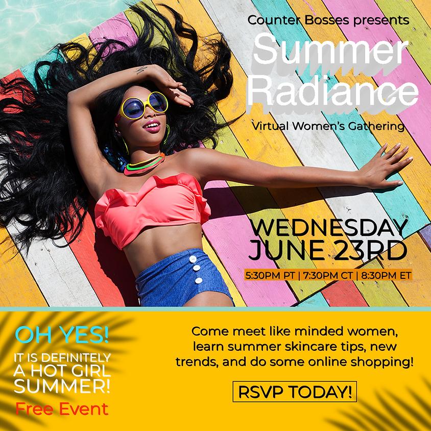 Summer Radiance | Virtual Women's Gathering