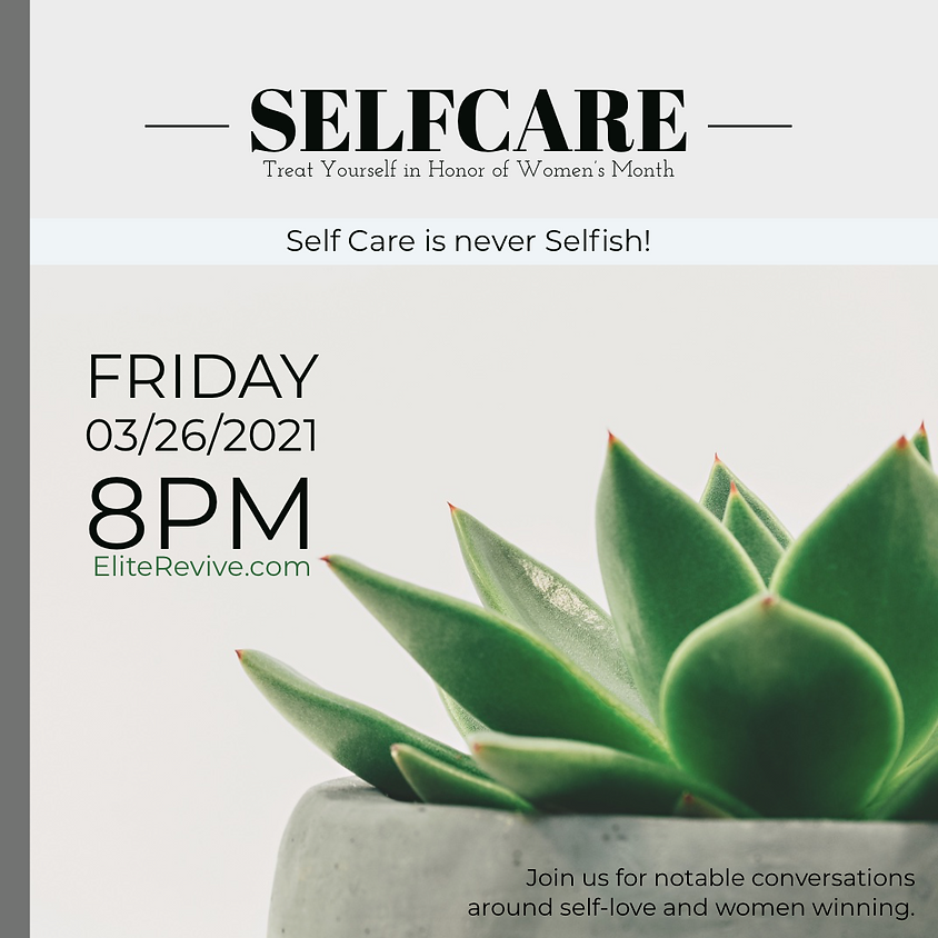 Self Care | Treat Yourself in Honor of Women's Month