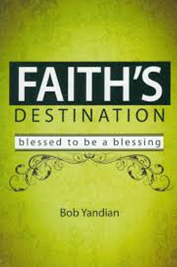 FAITH'S DESTINATION