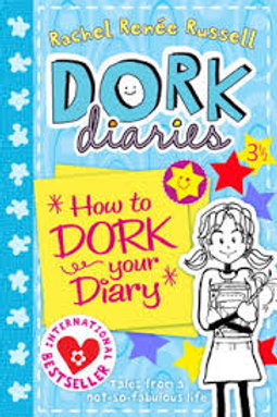 DORK DIARIES, HOW TO DORK YOUR DIARY