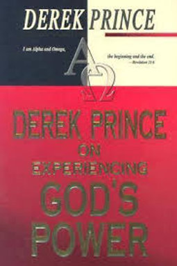 DEREK PRINCE ON EXPERIENCING GOD'S POWER