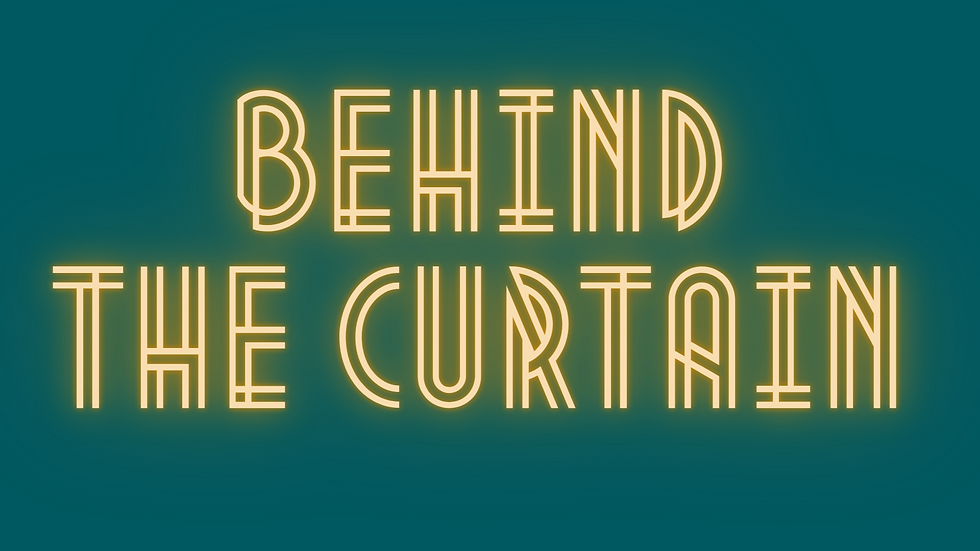 Behind the curtain-2.png