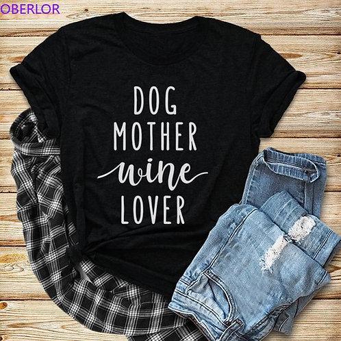 Dog Mother Wine Lover T-Shirt Short