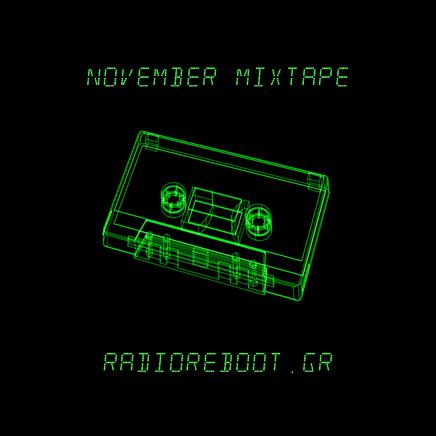 Radio Reboot Mixtape: November 2020