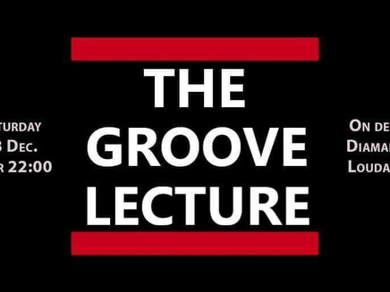 The Groove Lecture @ Τζένγκα