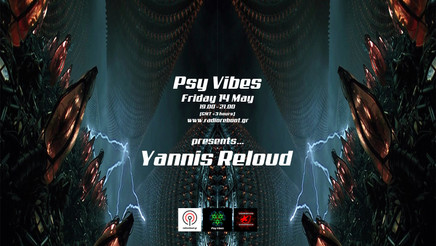 Psy Vibes Presents... Yannis Reloud