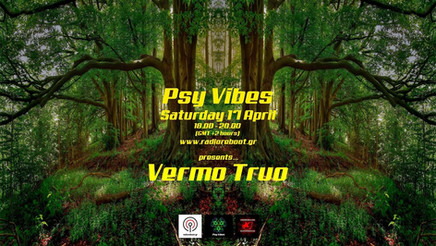 Psy Vibes Presents... Vermo Truo
