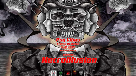 Psy Vibes Presents... Necroillusion
