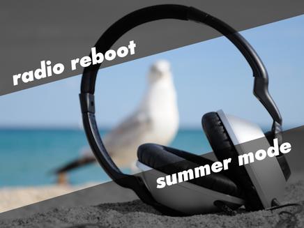 Radio Reboot Summer Mode