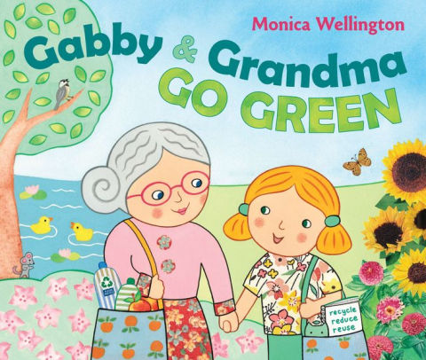 Gaby and Grandma Go Green