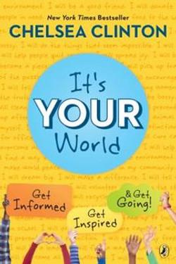 It's Your World- Get Informed, Get Inspi