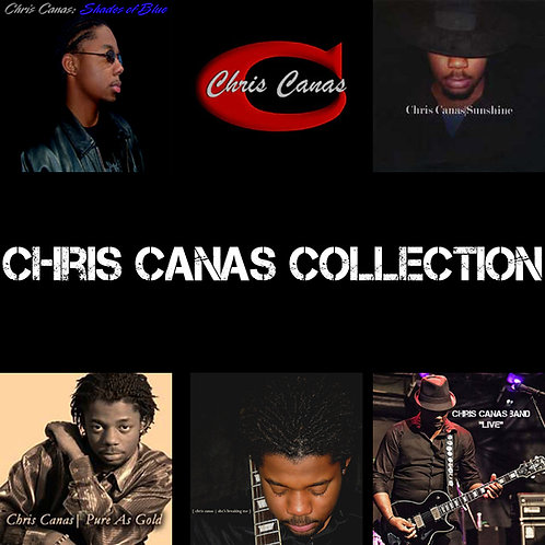 Chris Canas: Collection