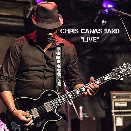 Chris Canas Band: LIVE