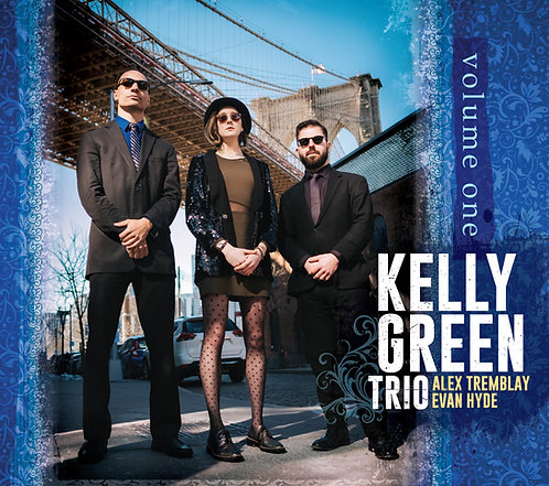 Kelly Green Trio : Volume One CD - personalized copy!