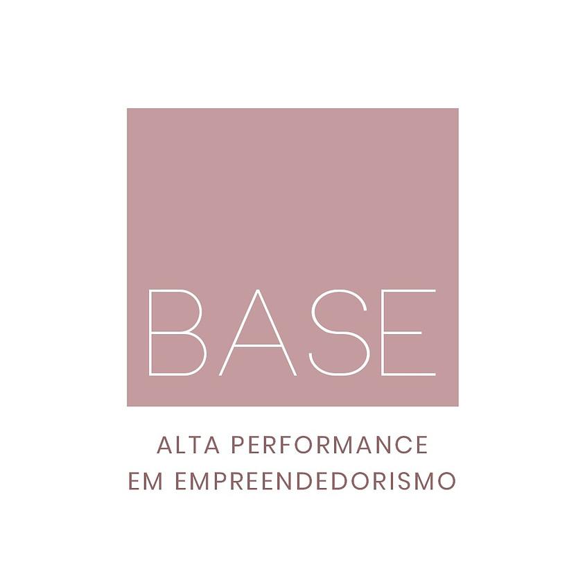BASE - ALTA PERFORMANCE EM EMPREENDEDORISMO