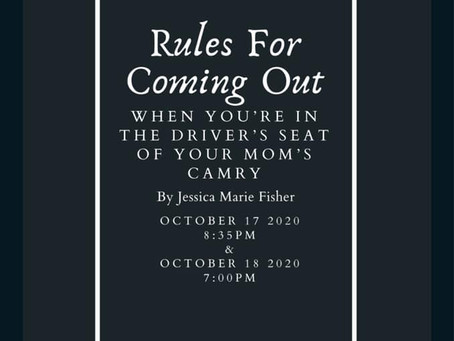 """Rules for Coming Out..."" will be Performed Virtually!"