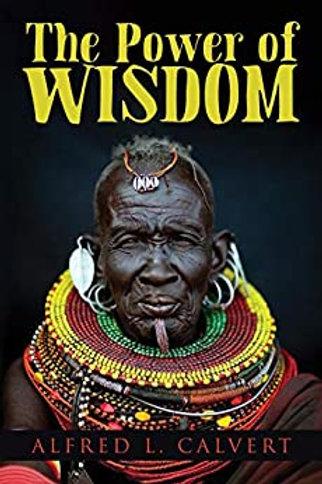 The Power of Wisdom (Sep. 28, 2020)