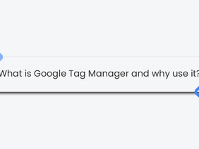 What is Google Tag Manager and why use it?