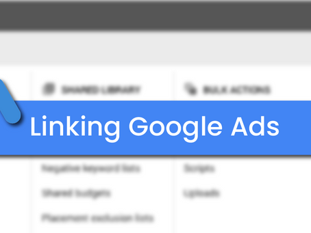 How To Link Google Ads to Google Analytics and Search Console