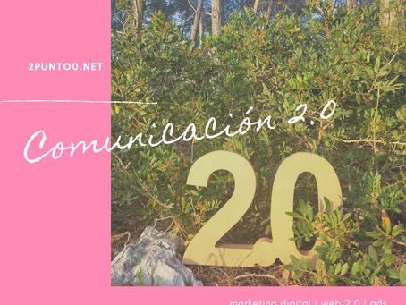 Más comunicación 2.0 que nunca
