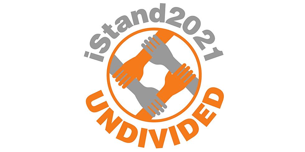 iStand 2021: UNDIVIDED