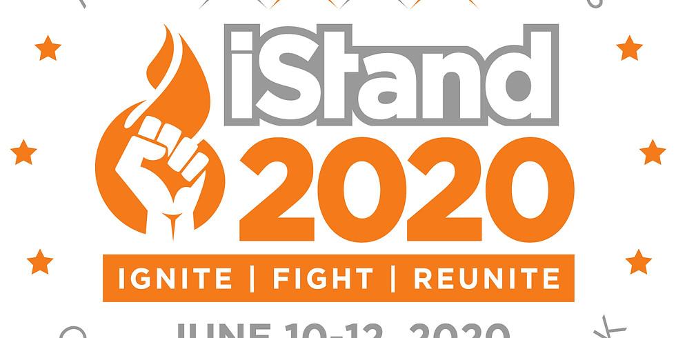 iStand 2020: Ignite. Fight. Reunite!