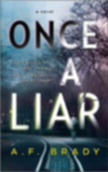 ONCE A LIAR by AF BRADY PSYHOLOGICAL SUSPENSE