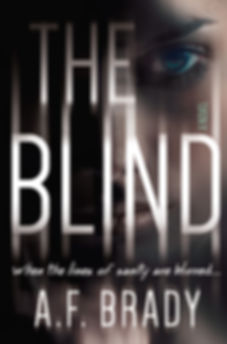 The Blind, a novel by A.F. Brady