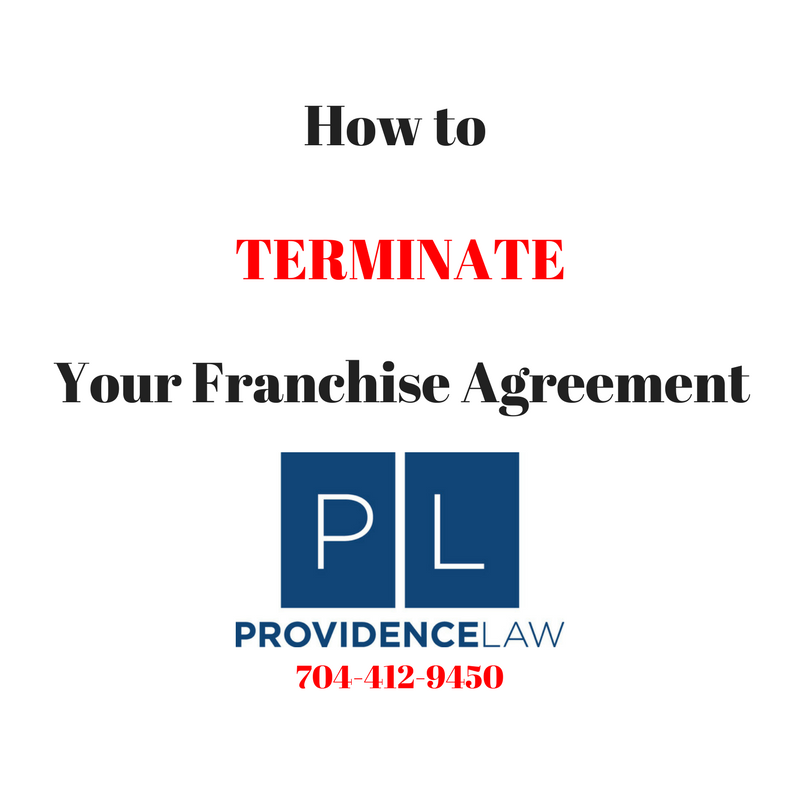 How To Terminate Your Franchise Agreement Franchise Business Law