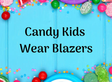 Candy Kids Wear Blazers Launch!