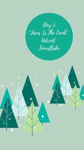 "Day 5 - Advent Snowflake ""Jesus Is The Lamb"""