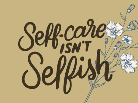 Self-Care During Isolation