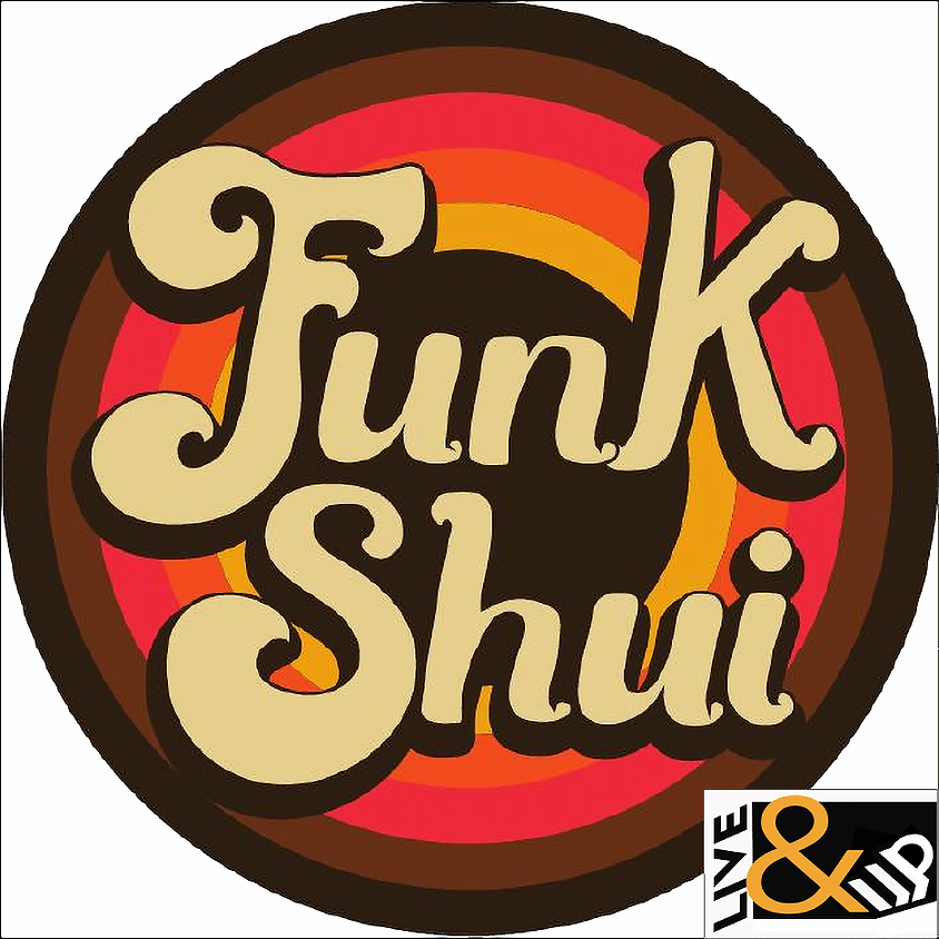 Funk Shui - Live & UP!