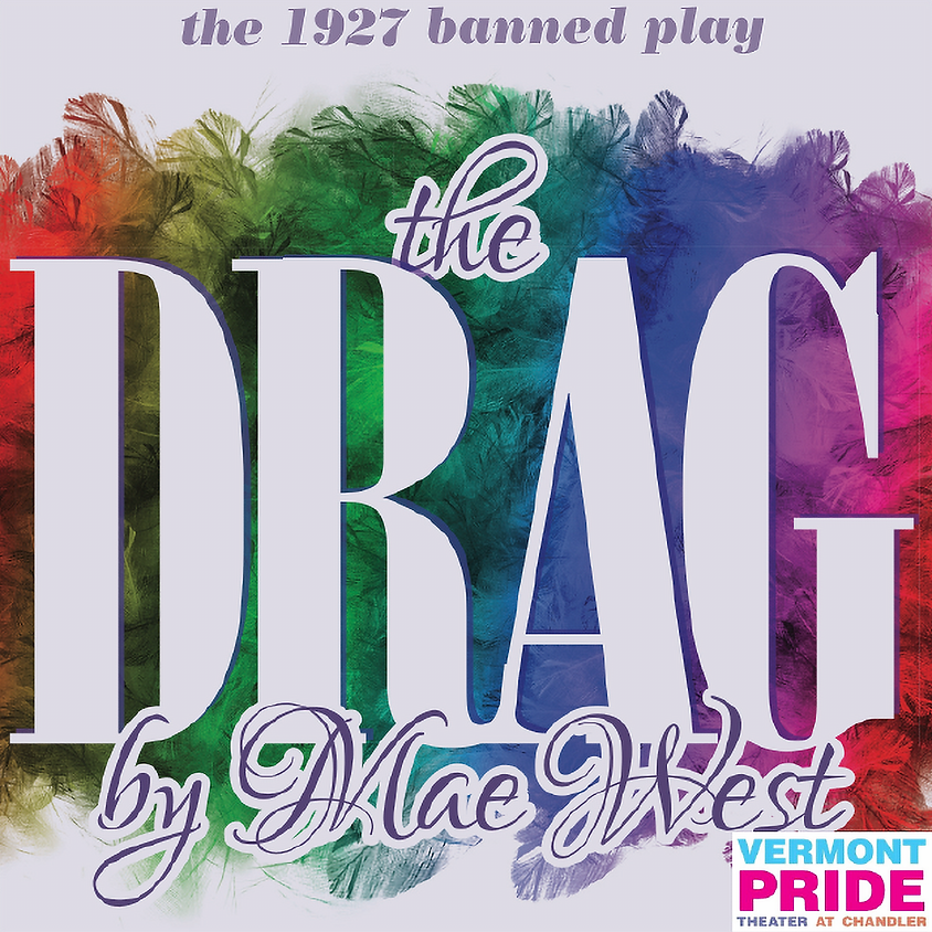 The Drag: A Homosexual Comedy in Three Acts