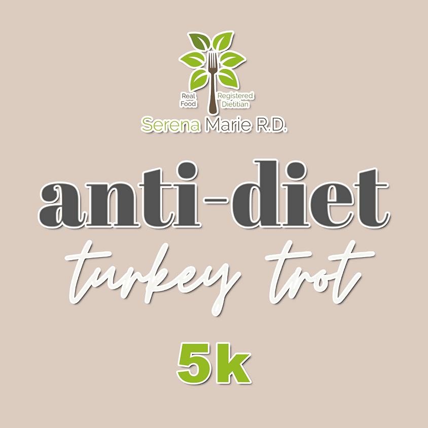 Anti-Diet Turkey Trot (Real-Time)