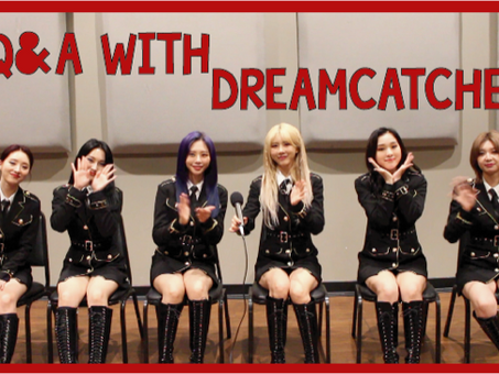 Dreamcatcher Talks Dream Goals, What They Fangirl Over, & More!