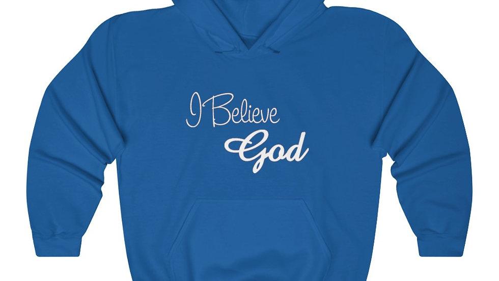 """I Believe God"" Unisex Heavy Blend™ Hooded Sweatshirt"
