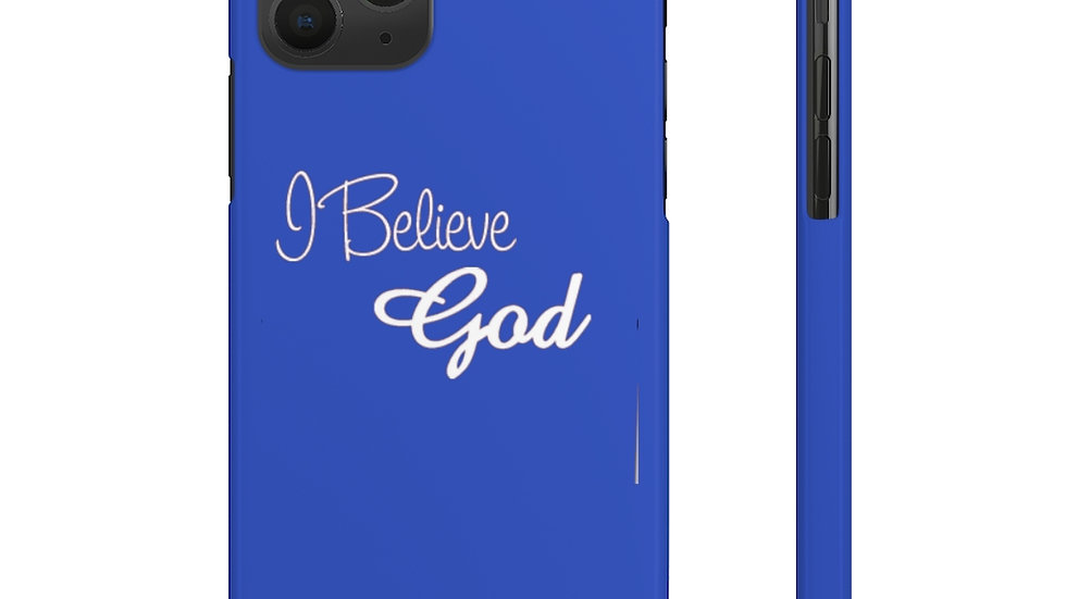 "Case Mate Slim Phone Cases ""I Believe God"""