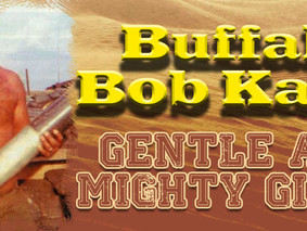 Buffalo Bob Kalsu – Gentle & Mighty Giant
