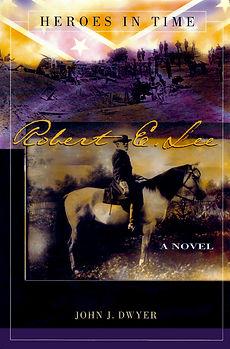 Heroes in Time - Robert E. Lee