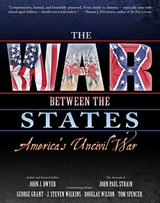 The War Between the States - John J. Dwyer