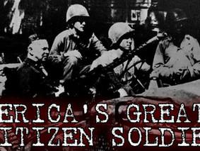 America's Greatest Citizen Soldier - Podcast