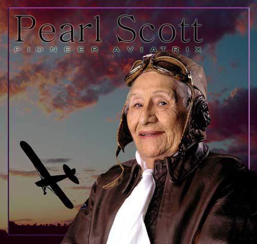 Pearl Scott - Pioneer Aviatrix