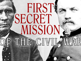First Secret Mission of the Civil War—in Oklahoma! – Podcast