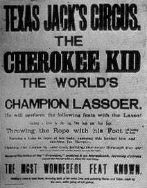 "Promotional poster for Will's ""Cherokee Kid"" trick roping show"