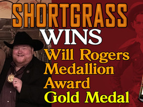 Shortgrass Wins Will Rogers Medallion Award Gold Medal
