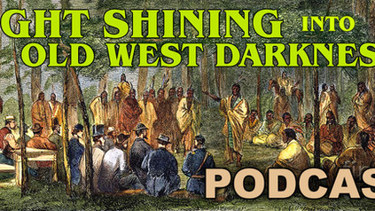Light Shining into Old West Darkness Brings New Oklahoma Life - Podcast